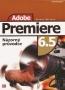 Adobe Premier 6.5 názorný pruvodce