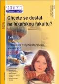 Chcete se dostat na lékařskou fakultu? 2. díl (Biologie)