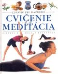 Cvičenie a meditácia