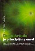 Demokracia je principiálny omyl