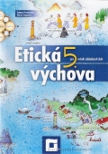Etická výchova pre 5.ročník ZŠ Pracovný zošit