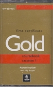 First certifikate Gold coursebook cassete I & II