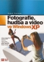 Fotografie, hudba a video ve Windows XP, 2004