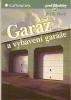 Garáž a vybavení garáže, 1998
