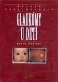 Glaukómy u detí