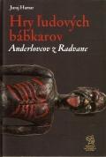 Hry ľudových bábkárov Anderlovcov z Radvane