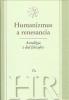 Humanizmus a renesancia (Antológia z diel filozofov), 2006