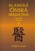 Klasická čínská medicína I
