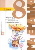 Matematika pre 8.ročník ZŠ a 3.ročník OG 1.časť