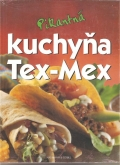 Pikantná kuchyňa Tex-Mex