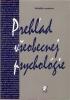 Prehľad všeobecnej psychológie, 2005