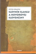 Slovník slangu a hoovorovej slovenčiny