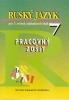 Ruský jazyk pre 7.ročník ZŠ pracovný zošit, 2004