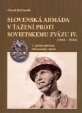 Slovenská armáda v ťažení proti Sovietskemu zväzu IV. (1941-1944