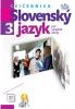 Slovenský jazyk 3 SŠ - cvičebnica