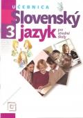Slovenský jazyk 3 pre stredné školy