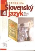 Slovenský jazyk 4 pre stredné školy cvičebnica