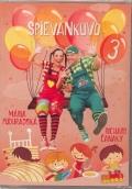 Spievankovo 3 (DVD)