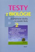 Testy z biológie 2 na prijímacie skúšky na VŠ