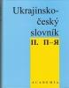 Ukrajinsko-český slovník II. Π-Я, 1994