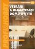 Větrání a klimatizace domu a bytu, 2005