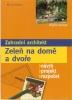 Zeleň na domě a dvoře (Záhradní architekt), 2004