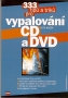 333 tipů a triků pro vypalování CD a DVD, 2003