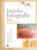 Digitální fotografie - Tisk, prezentace, archivace, 2005
